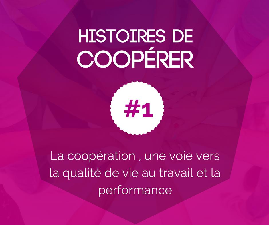 HISTOIRE DE COOPÉRER #1