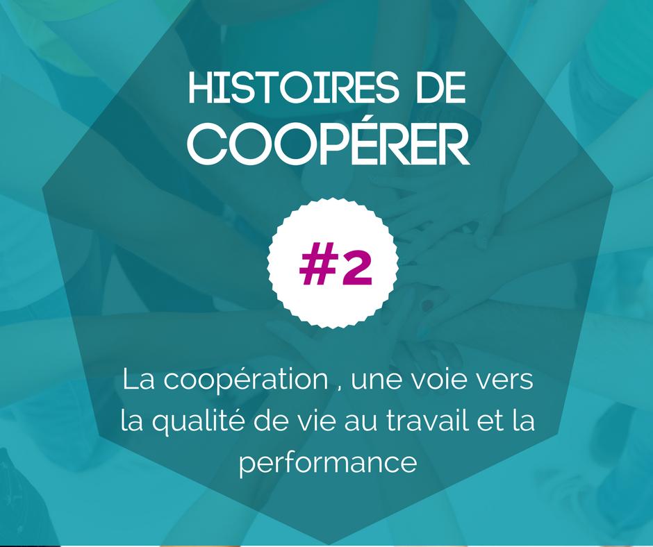 HISTOIRE DE COOPÉRER #2