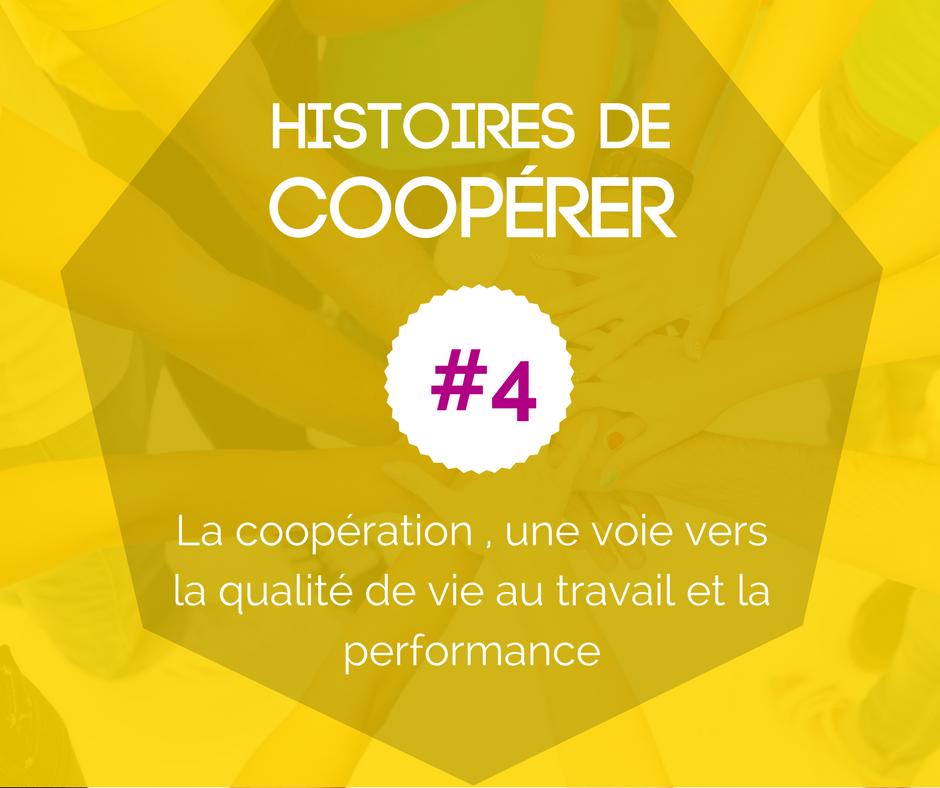 HISTOIRE DE COOPÉRER #4