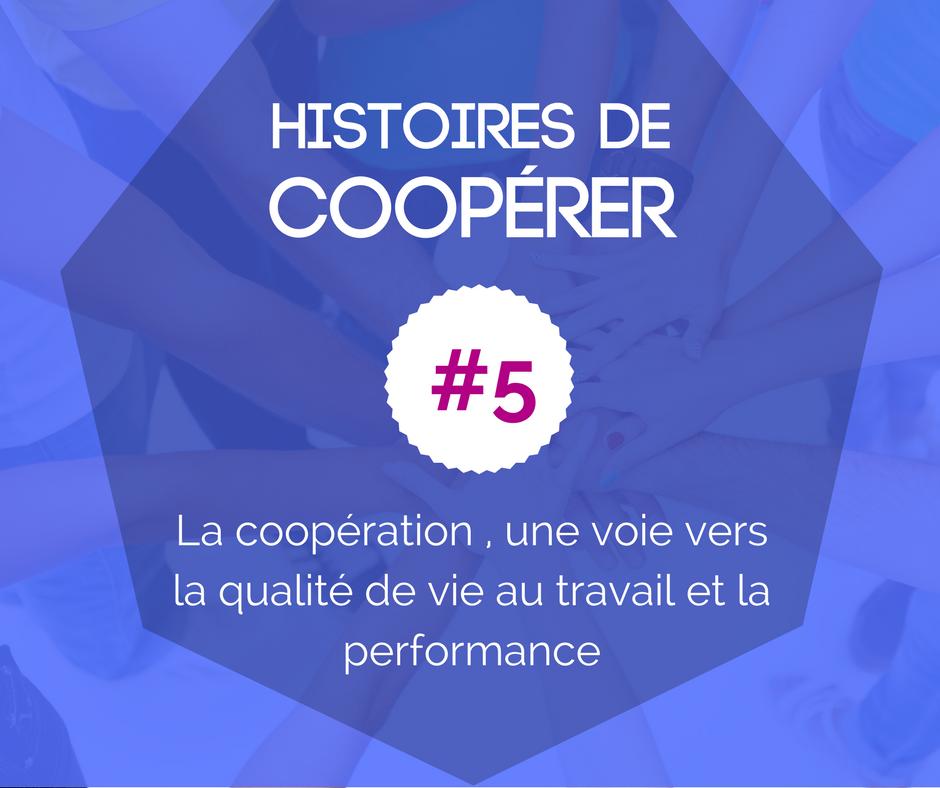 HISTOIRE DE COOPÉRER #5