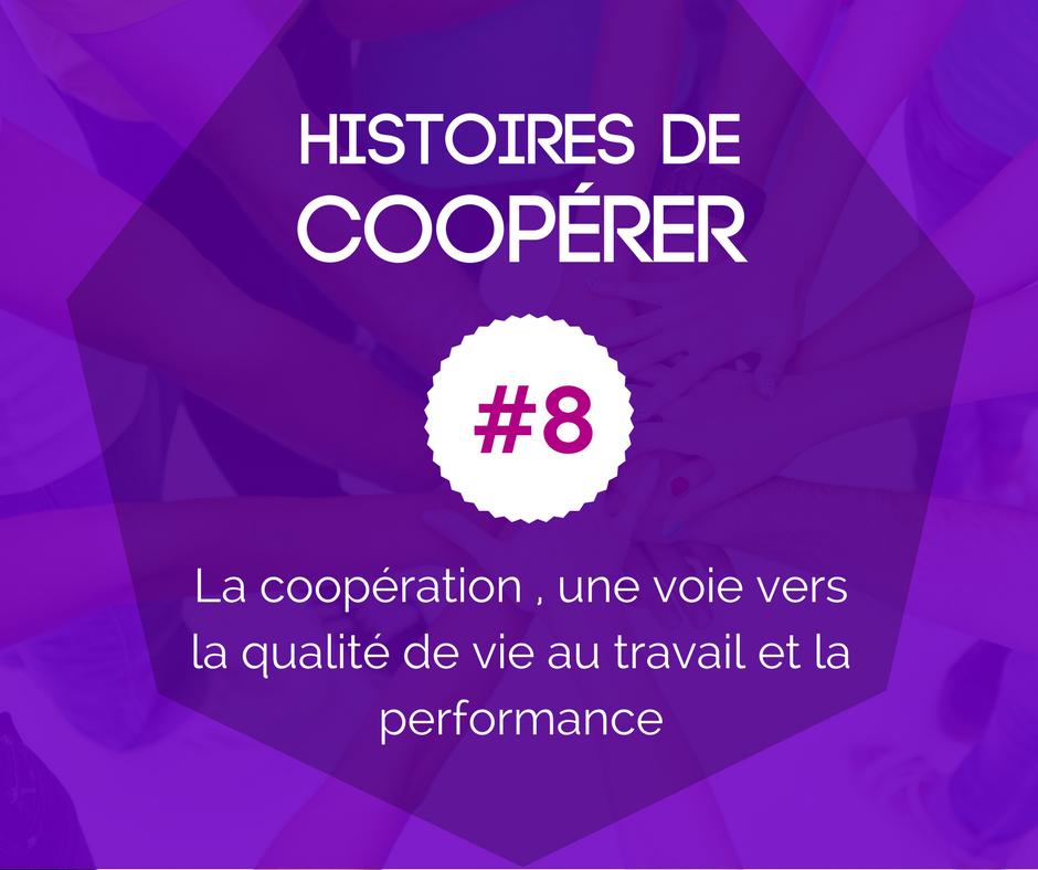 HISTOIRE DE COOPÉRER #8